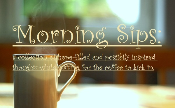 Morning Sips:  How to submit to God